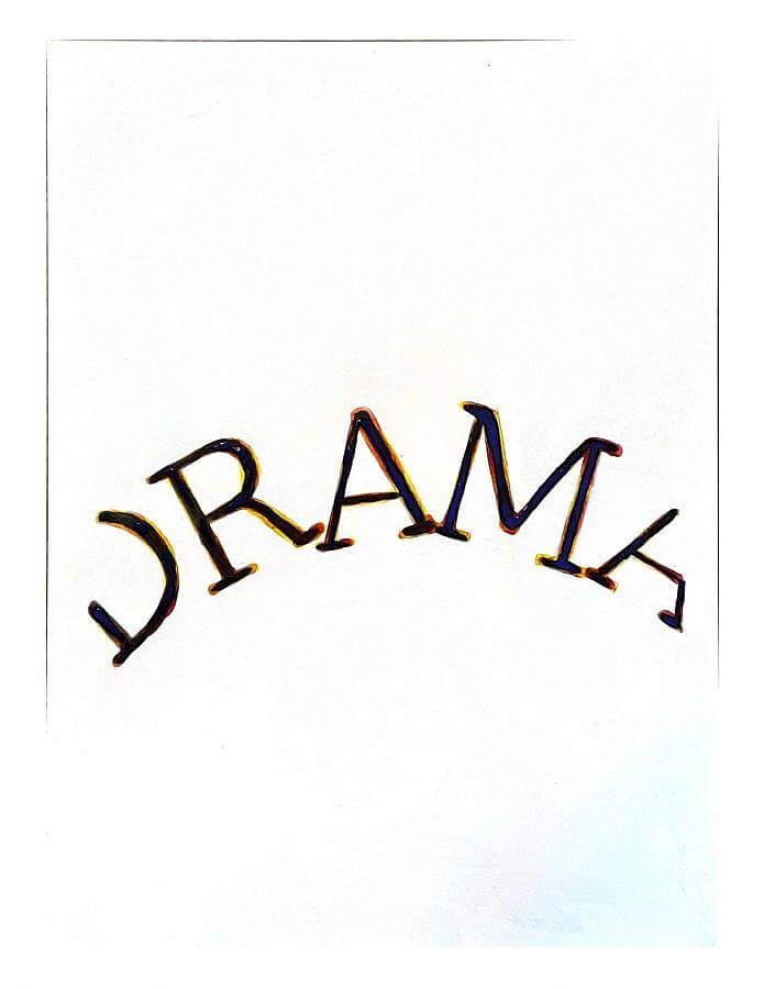 Painting by Gonzalo Hernandez. The word drama is painted in serif-letters in an arched shape with black paint on a white backdrop. Red and yellow paint outline some parts of the letters. The D and A are cut off. The arch is in the middle of the painting.